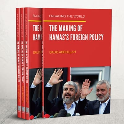 Implicando al mundo: La elaboración de la política exterior de Hamás, por Daud Abdullah